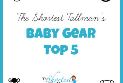 Baby Gear Must Haves! www.theshortesttallman.com